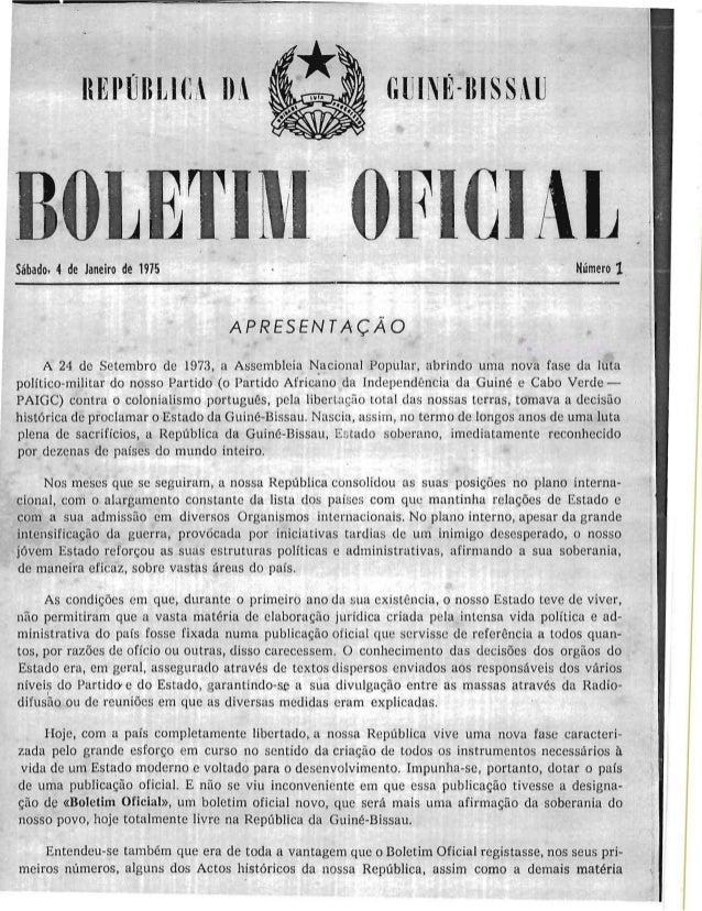 Si1bado, 4 de Janeiro de 1975 Numero 1 APRESENTACAO A 24 de Setembro de 1973, a Assembleia N,acional Popi.llar, abrindo um...