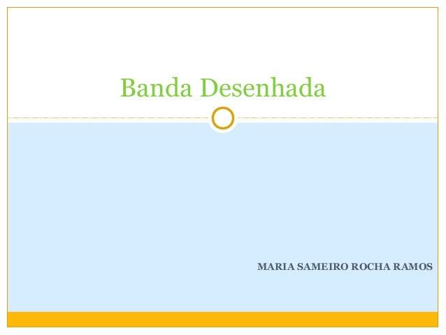 MARIA SAMEIRO ROCHA RAMOS Banda Desenhada