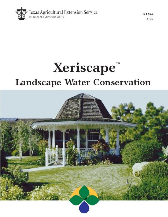 B-1584                             5-01       Xeriscape    ™Landscape Water Conservation