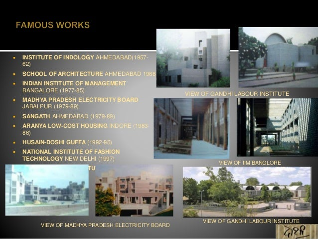 b v doshi The centre for environmental planning & technology, established by architect bvdoshi in ahmedabad, has been moulding young students into architects for the past 39 years, evolving as one of the premier institutions for architecture studies in.