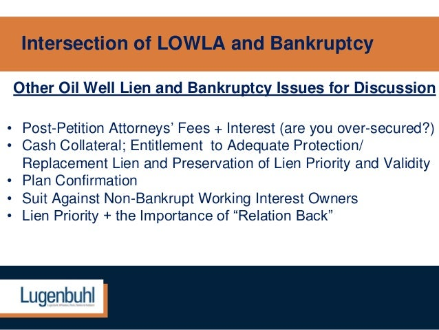 Effect Of Operatoru0027s Bankruptcy On LOWLA Lien (continued); 19.