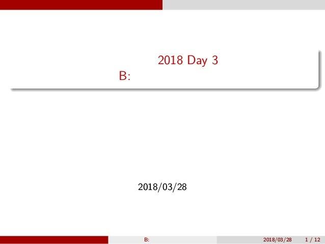 会津合宿 2018 Day 3 B: 階層的計算機 原案:鈴木 問題文:瀧澤 解答:瀧澤・杉江 解説:瀧澤 2018/03/28 瀧澤 B: 階層的計算機 2018/03/28 1 / 12