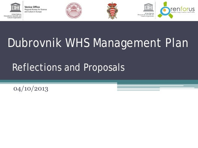 Dubrovnik WHS Management Plan Reflections and Proposals 04/10/2013