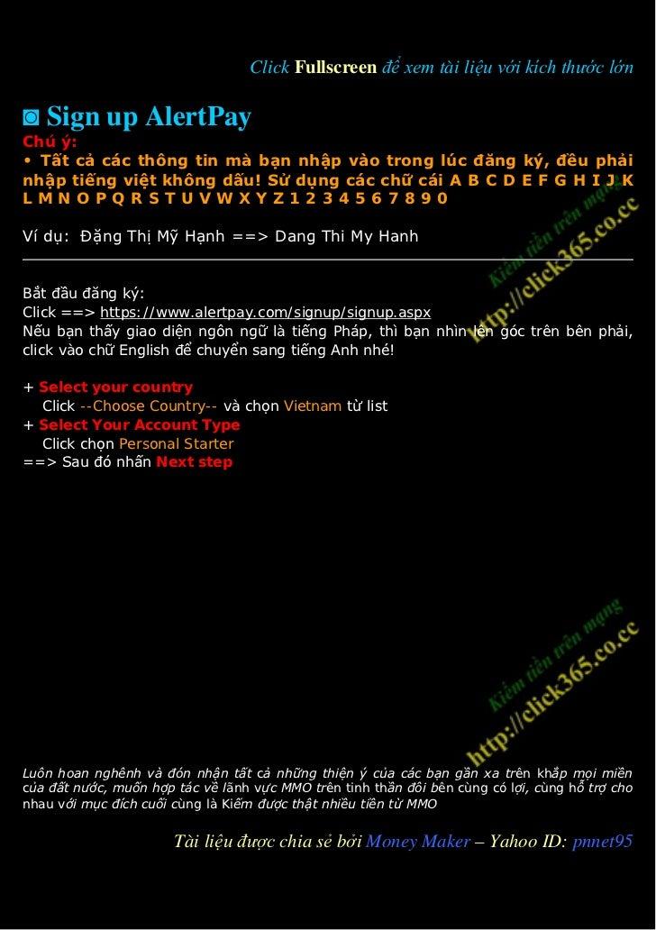 Click Fullscreen để xem tài liệu với kích thước lớn◙ Sign up AlertPayChú ý:• Tất cả các thông tin mà bạn nhập vào trong lú...
