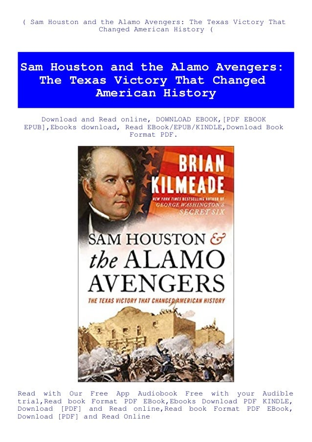 book sam houston and the alamo avengers the texas victory that changed american history ebook download 1 638