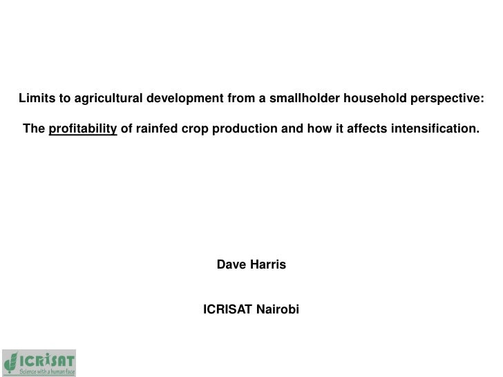 Limits to agricultural development from a smallholder household perspective:The profitability of rainfed crop production a...