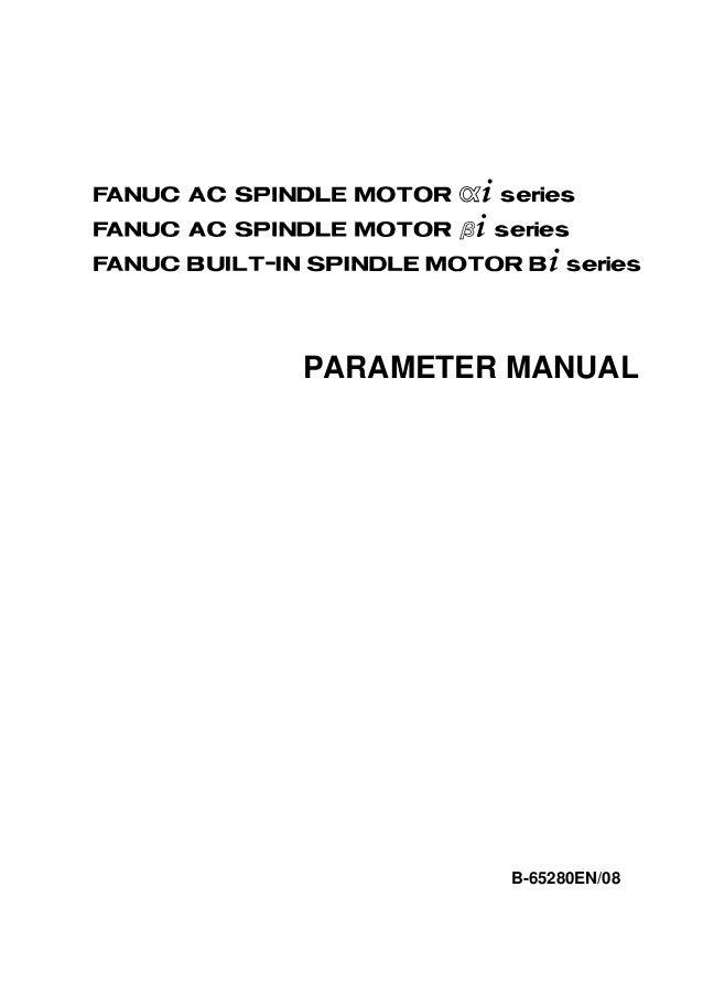 FANUC AC SPINDLE MOTOR @* seriesFANUC AC SPINDLE MOTOR #* series            PARAMETER MANUAL                        B-6528...