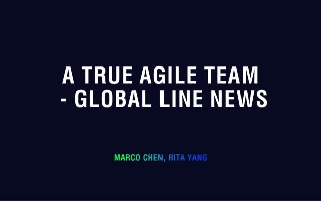 B 7 a true agile team - global line news