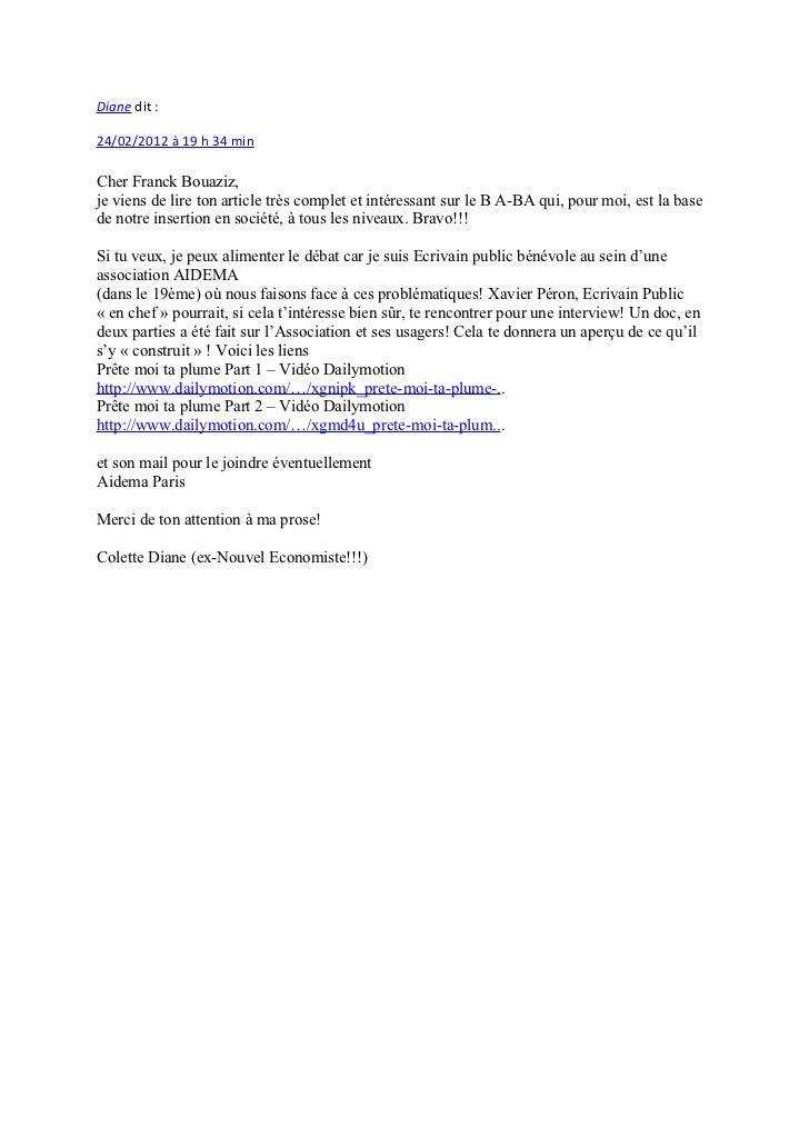 Diane dit :24/02/2012 à 19 h 34 minCher Franck Bouaziz,je viens de lire ton article très complet et intéressant sur le B A...