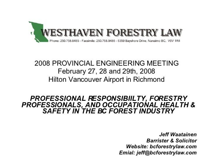2008 PROVINCIAL ENGINEERING MEETING February 27, 28 and 29th, 2008 Hilton Vancouver Airport in Richmond PROFESSIONAL RESPO...