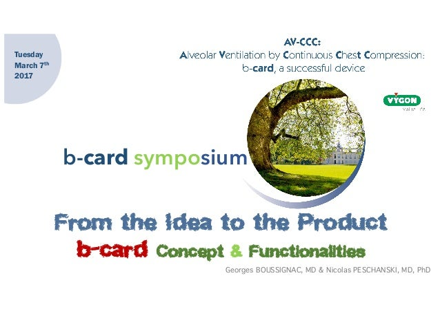 b-card symposium From the Idea to the Product b-card Concept & Functionalities Tuesday March 7th 2017 Georges BOUSSIGNAC, ...