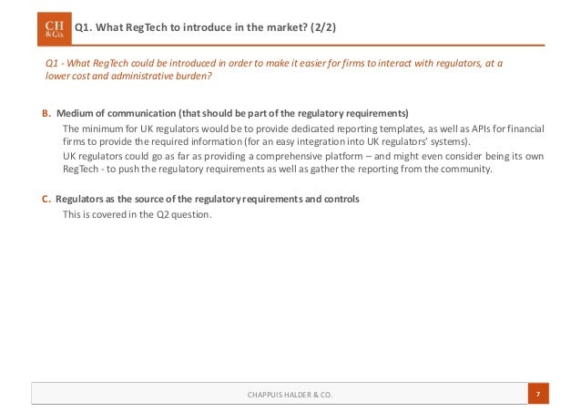 7CHAPPUIS HALDER & CO. Q1. What RegTech to introduce in the market? (2/2) Q1 - What RegTech could be introduced in order t...