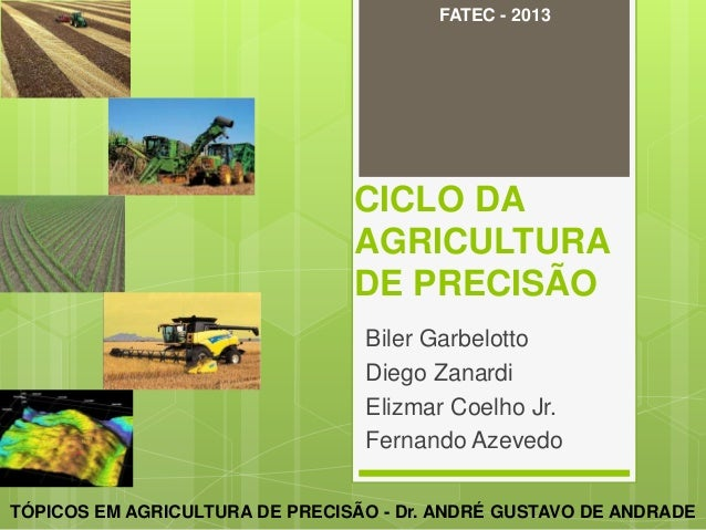 FATEC - 2013                                CICLO DA                                AGRICULTURA                           ...