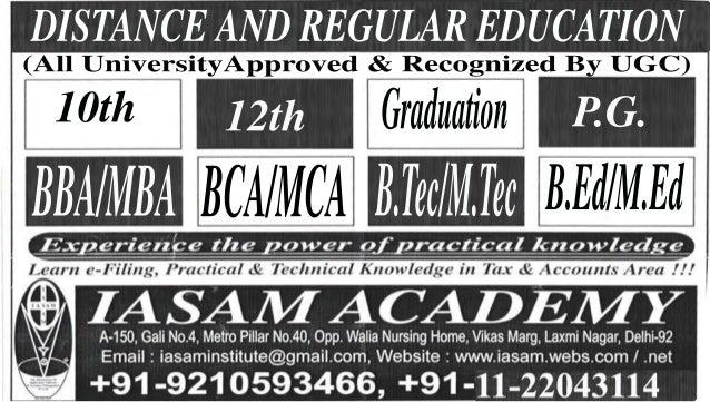 (All UniversityApproved & Recognized By UGC)DISTANCE AND REGULAR EDUCATION10th 12th Graduation P.G.B.Ed/M.EdBBA/MBA BCA/MC...