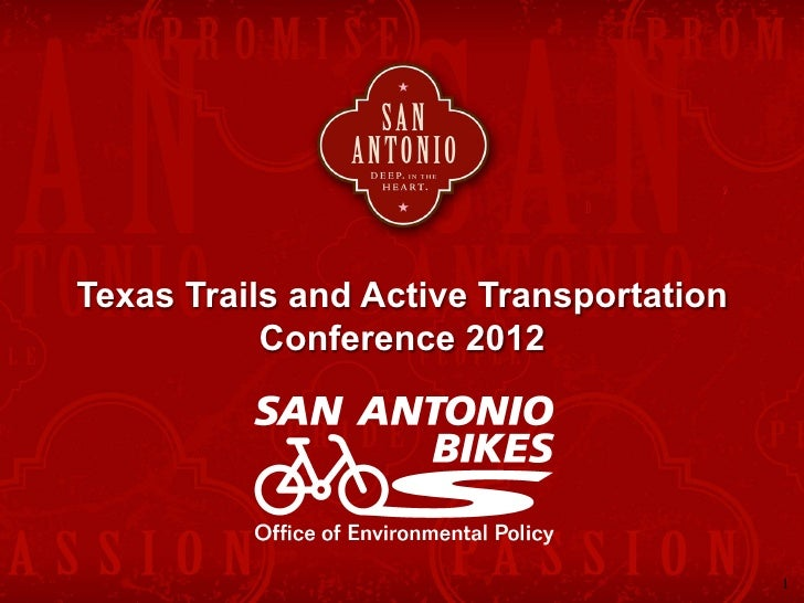 Texas Trails and Active Transportation           Conference 2012                                         1