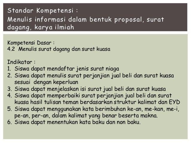 B Indonesia Kd 4 2 Menulis Surat Dagang Kuasa