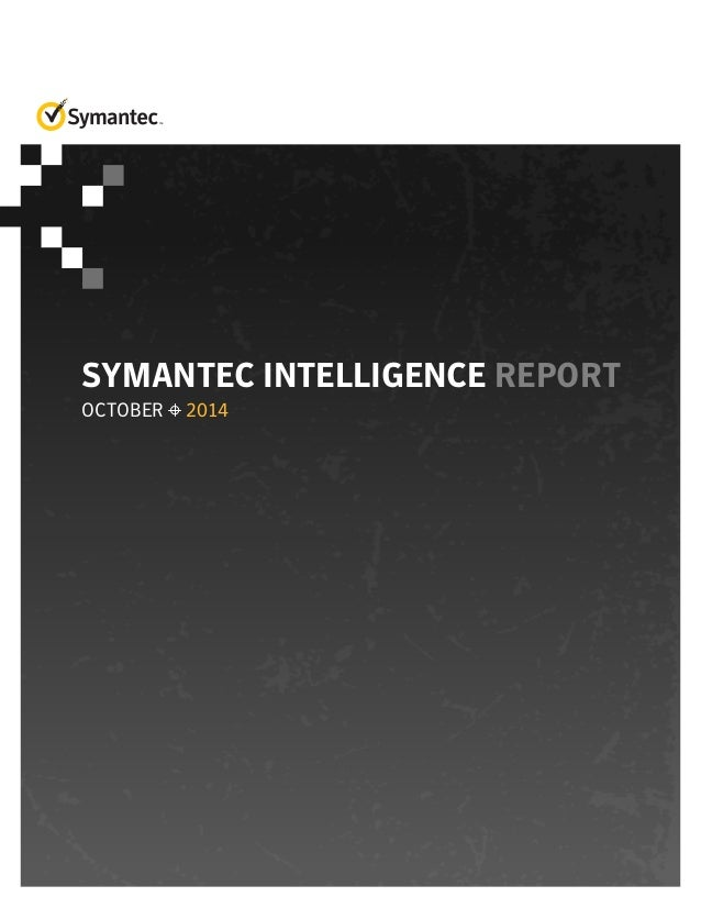 Symantec Intelligence Report - October 2014