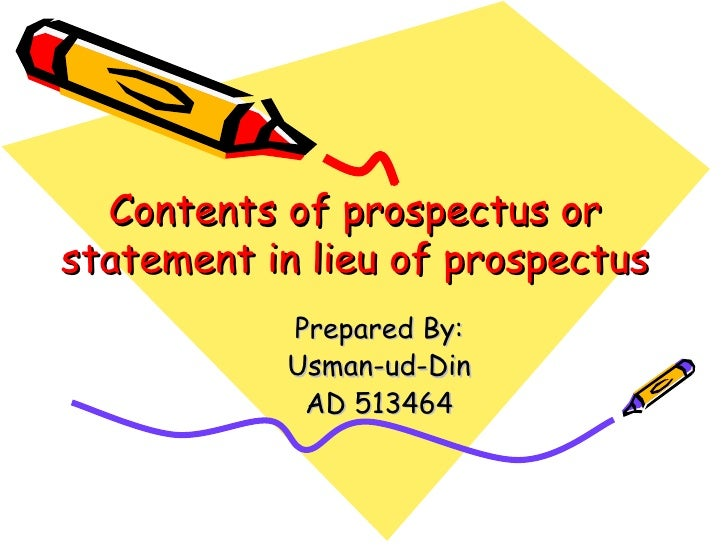 Contents of prospectus orstatement in lieu of prospectus           Prepared By:           Usman-ud-Din            AD 513464
