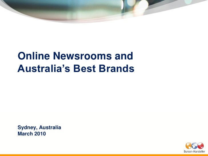 Online Newsrooms and Australia's Best Brands     Sydney, Australia March 2010