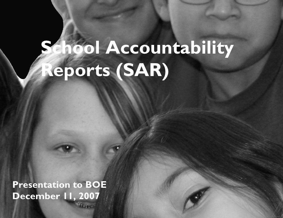 School Accountability      Reports (SAR)     Presentation to BOE December 11, 2007