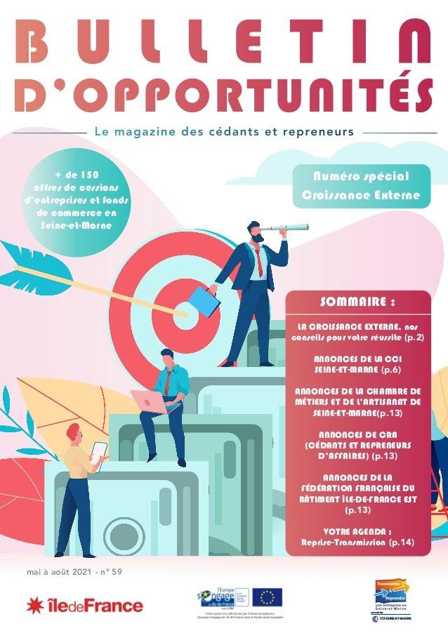 mai à août 2021 - n° 59 + de 150 offres de cessions d'entreprises et fonds de commerce en Seine-et-Marne CCI SEINE-ET-MARN...