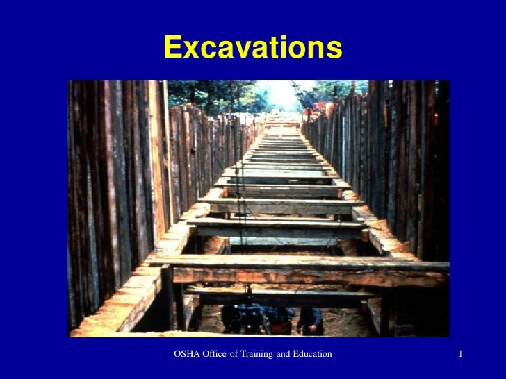 Excavations     OSHA Office of Training and Education   1