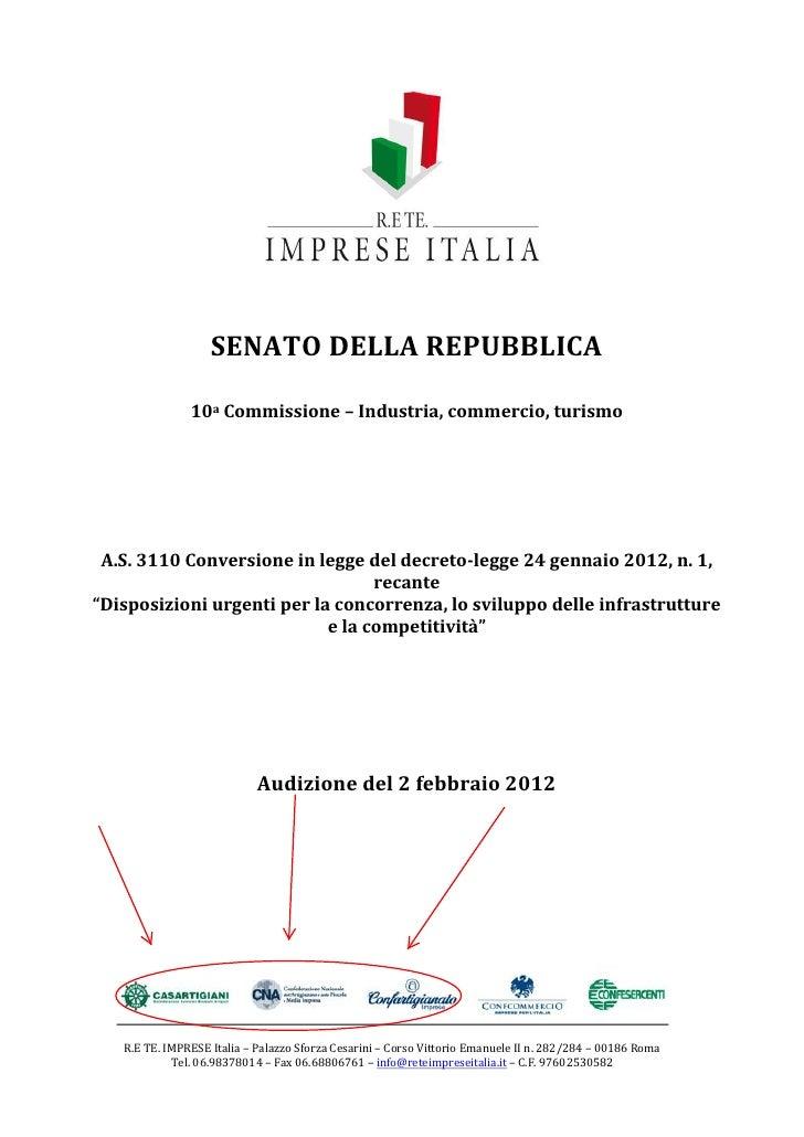SENATO DELLA REPUBBLICA               10a Commissione – Industria, commercio, turismo A.S. 3110 Conversione in legge del d...