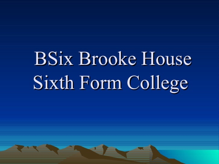 BSix Brooke House Sixth Form College