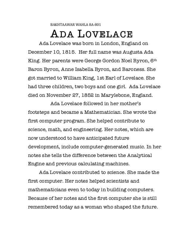 BAKHTAAWAR WAHLA 8A-‐801                  A DA L OVELACE           Ada Lovelace was born in London, England onDecembe...