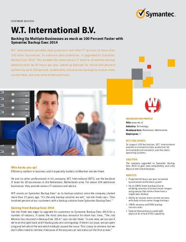 BackupExec 2014 Customer Success Story W.T.International B.V.