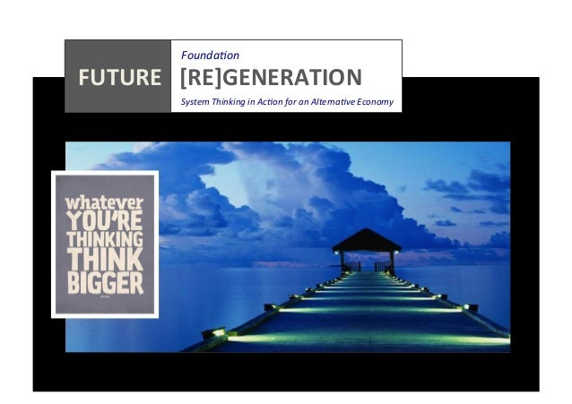 Founda0on                    FUTURE      [RE]GENERATION                          ...