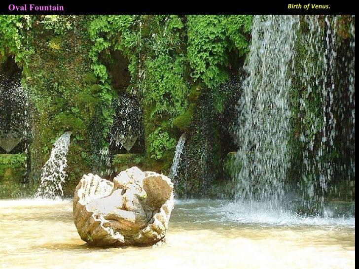 Oval Fountain Birth of Venus.