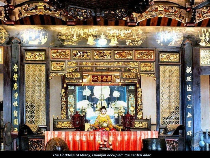 The Goddess of Mercy, Guanyin occupied  the central altar.