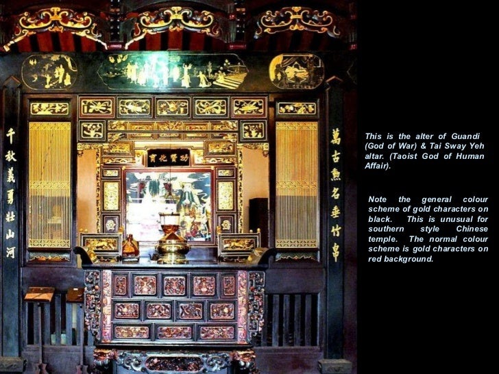 This is the alter of Guandi  (God of War) & Tai Sway Yeh altar. (Taoist God of Human Affair). Note the general colour sche...