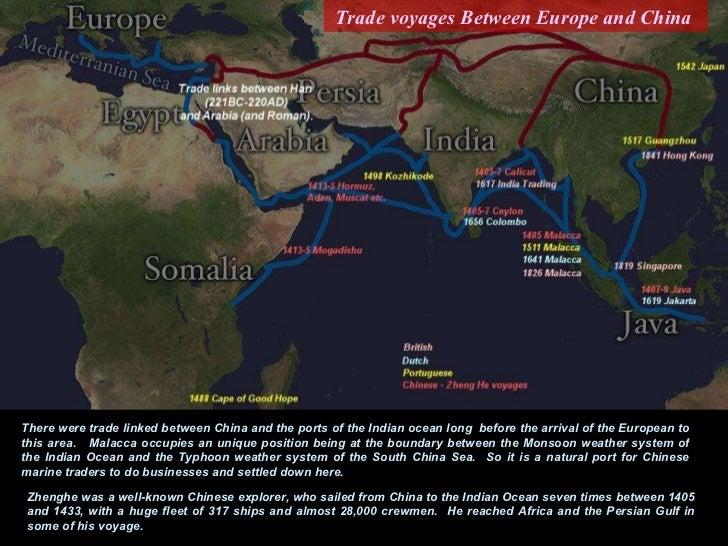 There were trade linked between China and the ports of the Indian ocean long  before the arrival of the European to this a...