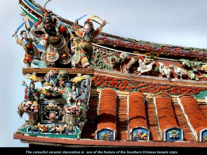The colourful ceramic decoration is  one of the feature of the Southern Chinese temple style.