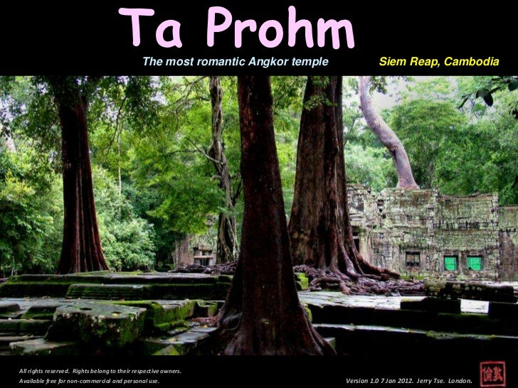 Ta Prohm The most romantic Angkor temple             Siem Reap, CambodiaAll rights reserved. Rights belong to their respec...