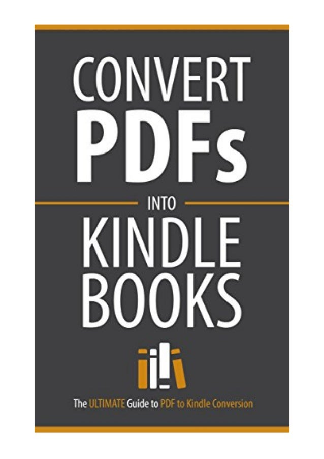 PDF to Kindle Conversion PDF - KDP Complete Convert PDF Files to Kind…