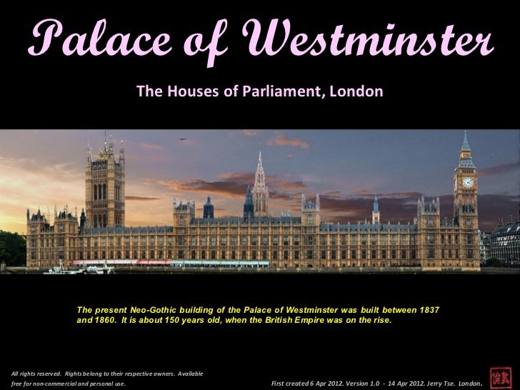 Palace of Westminster                                               The Houses of Parliament, London                      ...