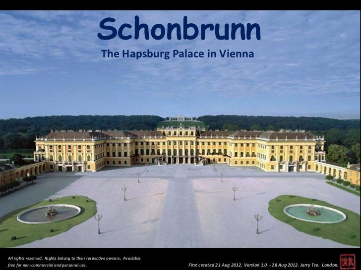 Schonbrunn                                                  The Hapsburg Palace in ViennaAll rights reserved. Rights belon...