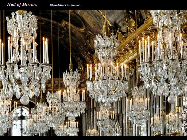 Versailles paris chateau hall of mirrors chandeliers in the hall aloadofball Gallery