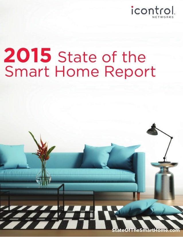 2015 State of the StateOfTheSmartHome.com Smart Home Report