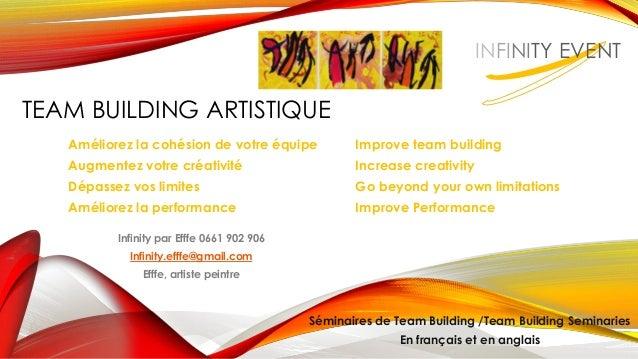 TEAM BUILDING ARTISTIQUE Améliorez la cohésion de votre équipe Improve team building Augmentez votre créativité Increase c...