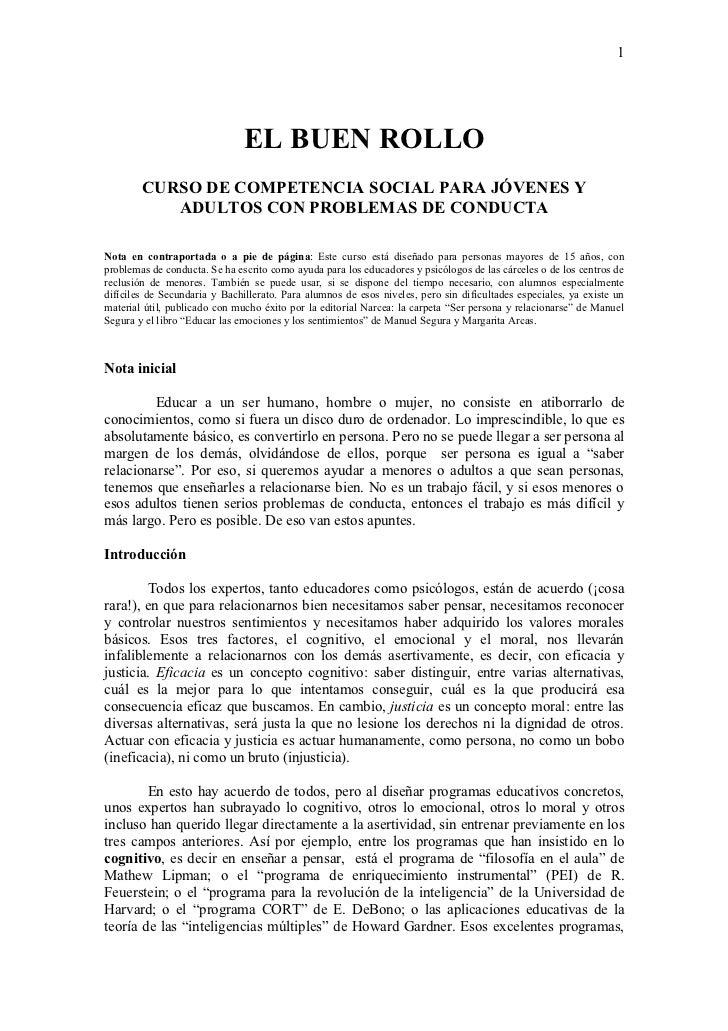 1                               EL BUEN ROLLO        CURSO DE COMPETENCIA SOCIAL PARA JÓVENES Y           ADULTOS CON PROB...