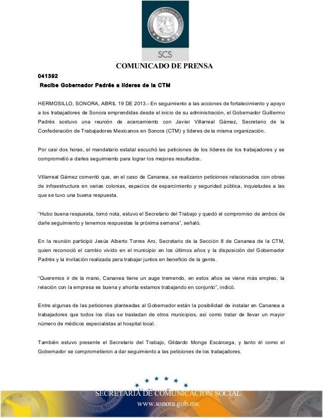 COMUNICADO DE PRENSA  041392  Recibe Gobernador Padrés a líderes de la CTM  HERMOSILLO, SONORA, ABRIL 19 DE 2013.- En segu...
