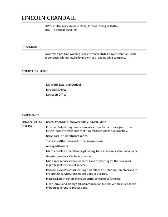 lincoln crandall 5029 east harmony avenue mesaarizona85206 480 406 9897 - Resume For Mortuary Science