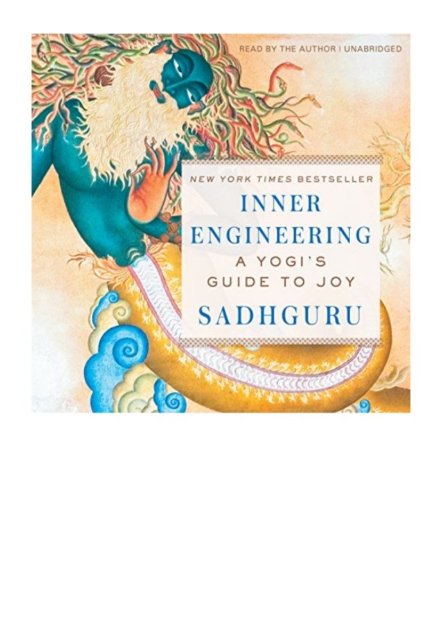Inner Engineering Pdf Sadhguru Jaggi Vasudev A Yogi S Guide To Joy