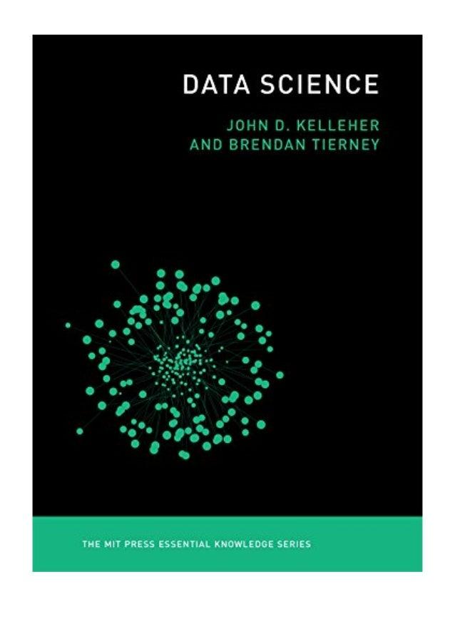 Data Science PDF - John D  Kelleher MIT Press Essential Knowledge s…