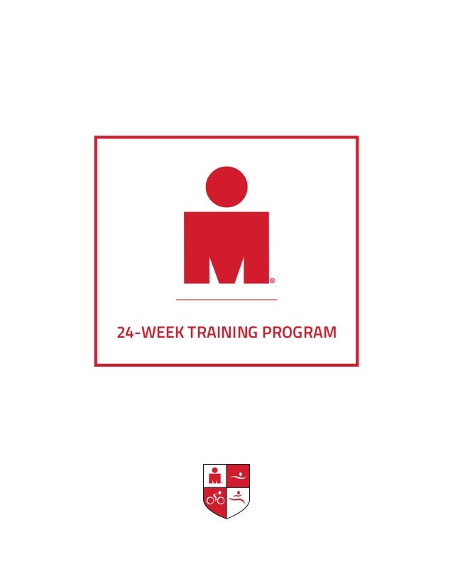 ® 24-WEEK TRAINING PROGRAM