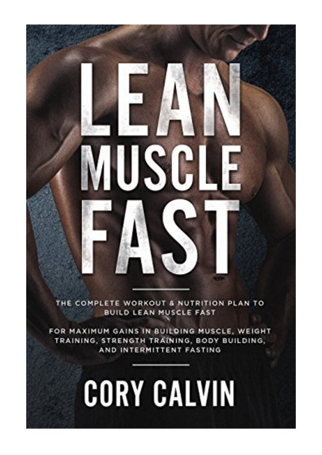 Lean Muscle Diet PDF - Cory Calvin The Complete Workout
